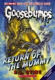 Goosebumps Classic: Return of the Mummy