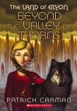 The Land of Elyon: #2 Beyond The Valley of Thorns