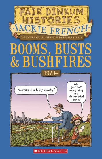 BOOMS BUSTS & BUSHFIRE #8