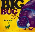 Big Bug, Little Bug