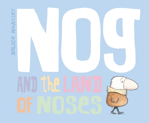 NOG & THE LAND OF NOSES HBK