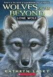 Wolves of the Beyond #1: Lone Wolf PB