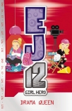 EJ12 Girl Hero #8: Drama Queen