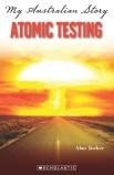 My Australian Story: Atomic Testing