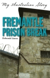 My Australian Story: Fremantle Prison Break