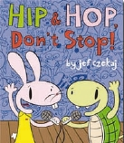 HIP AND HOP DON'T STOP