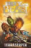 Boy vs Beast Battle of the Mutants #9: Terraserpix