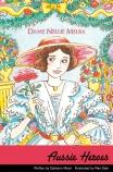 Aussie Heroes: Dame Nellie Melba
