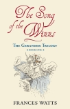 The Gerander Trilogy #1: The Song of the Winns