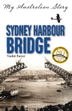 My Australian Story: Sydney Harbour Bridge