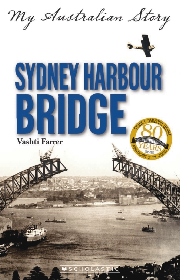 When Social And Emotional Learning Is >> The Store - My Australian Story: Sydney Harbour Bridge ...