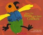 How the Birds Got Their Colours Big Book