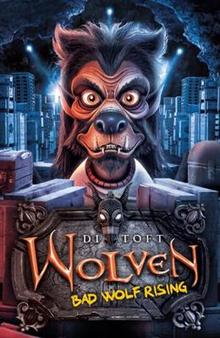 Wolven #3: Bad Wolf Rising