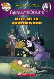 Creepella von Cacklefur #2: Meet Me in Horrorwood