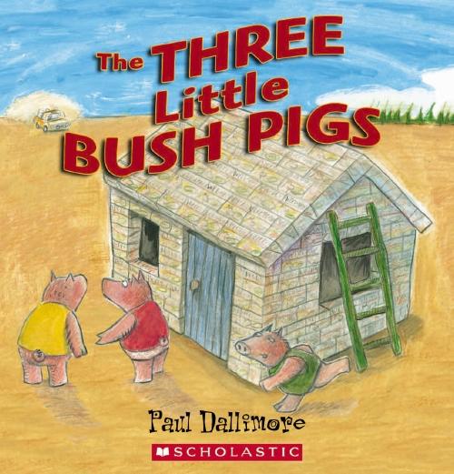 THREE LITTLE BUSH PIGS BC EDTN