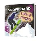 Snowboard Tips & Tricks