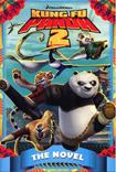 Kung Fu Panda 2: The Novel