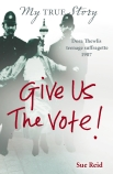 My True Story: Give Us The Vote!