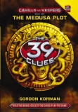 The 39 Clues Cahills vs Vespers #1: The Medusa Plot