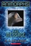 Animorphs: #4 Message