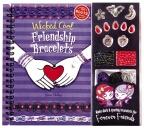 Wicked Cool Friendship Bracelets