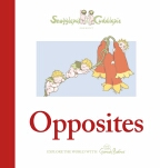 Snugglepot and Cuddlepie Present: Opposites