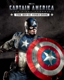 Captain America: The First Avenger - The Movie Storybook