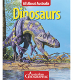 DINOSAURS ALL ABOUT AUS