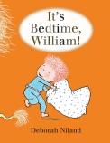 IT'S BEDTIME WILLIAM