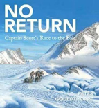 No Return: Captain Scott's Race to the Pole