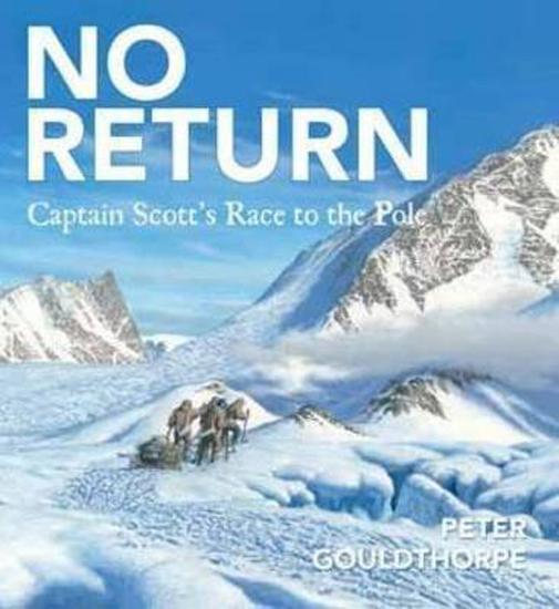 No Return: Captain Scott's Race to the Pole
