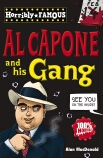 Horribly Famous: Al Capone and His Gang