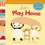 Hello Friends! Let's Play House Board Book