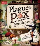 Plagues Pox and Pestilence