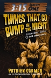 3:15 Season One: Things That Go Bump in the Night