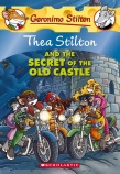 Thea Stilton and the Secret of the Old Castle (#10)