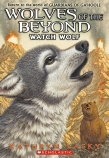 Wolves of the Beyond #3: Watch Wolf PB