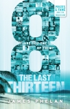 The Last Thirteen #6: 8
