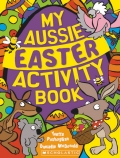 My Aussie Easter Activity Book