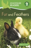 Kingfisher Readers Level 2: Fur and Feathers