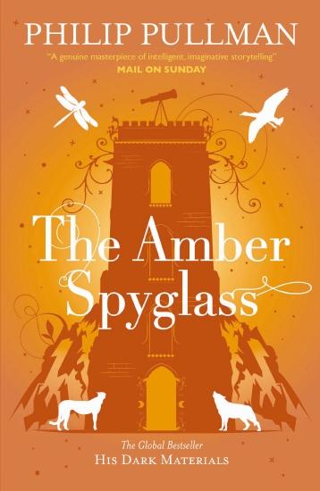 His Dark Materials: The Amber Spyglass                                                               - Book