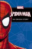 Spider-Man: An Origin Story (Chapter Book)
