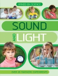 Hands On Science: Sound and Light