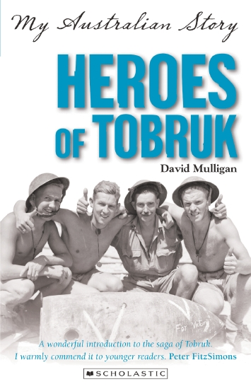 My Australian Story: Heroes of Tobruk