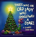 There Was An Old Lady Who Swallowed a Star! (Lenticular Edition)