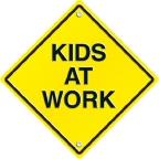 KIDS AT WORK!