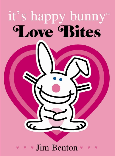 Its Happy Bunny: Love Bites Special Edition