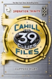The 39 Clues: The Cahill Files - Operation Trinity