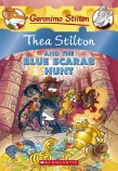 Thea Stilton and the Blue Scarab Hunt (#11)