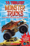 3-D Thrillers: Monster Trucks and other Amazing Speed Machines